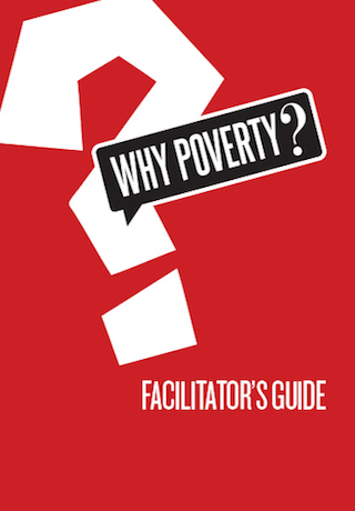 Why Poverty? Facilitator's Guide