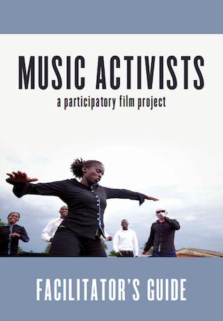 MUSIC ACTIVIST FACILITATOR GUIDE